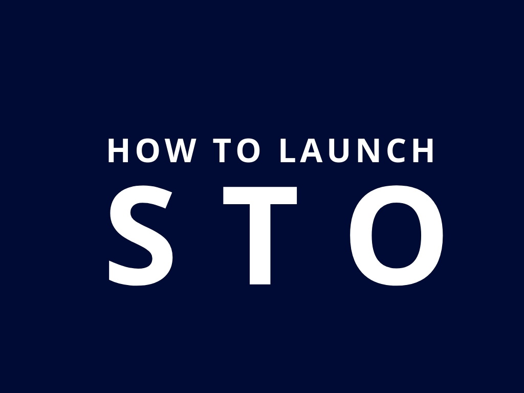 How To Launch STO ( Security Token Offerings)