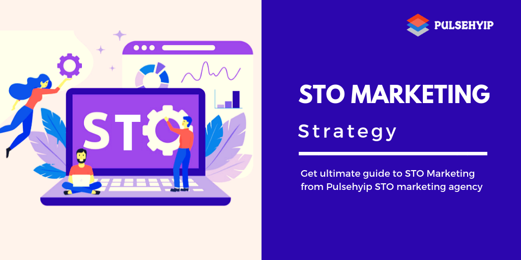 A Guide to Building Your STO Marketing Plan