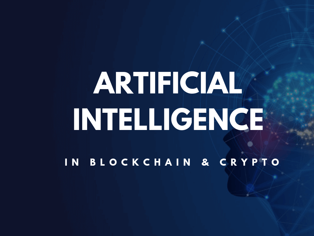 How Artificial Intelligence (AI) Will Work in Blockchain and Cryptocurrency Industry?