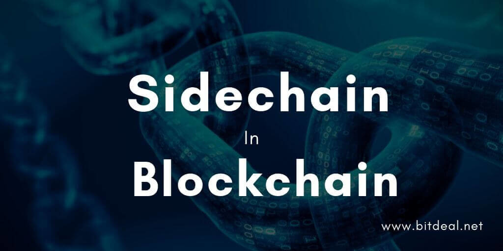 Sidechain - An All New Blockchain Concept For 2020