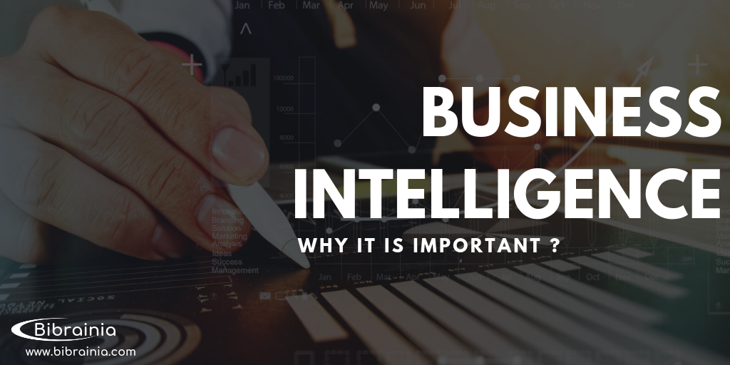 Why Business Intelligence Is Important For a Business?