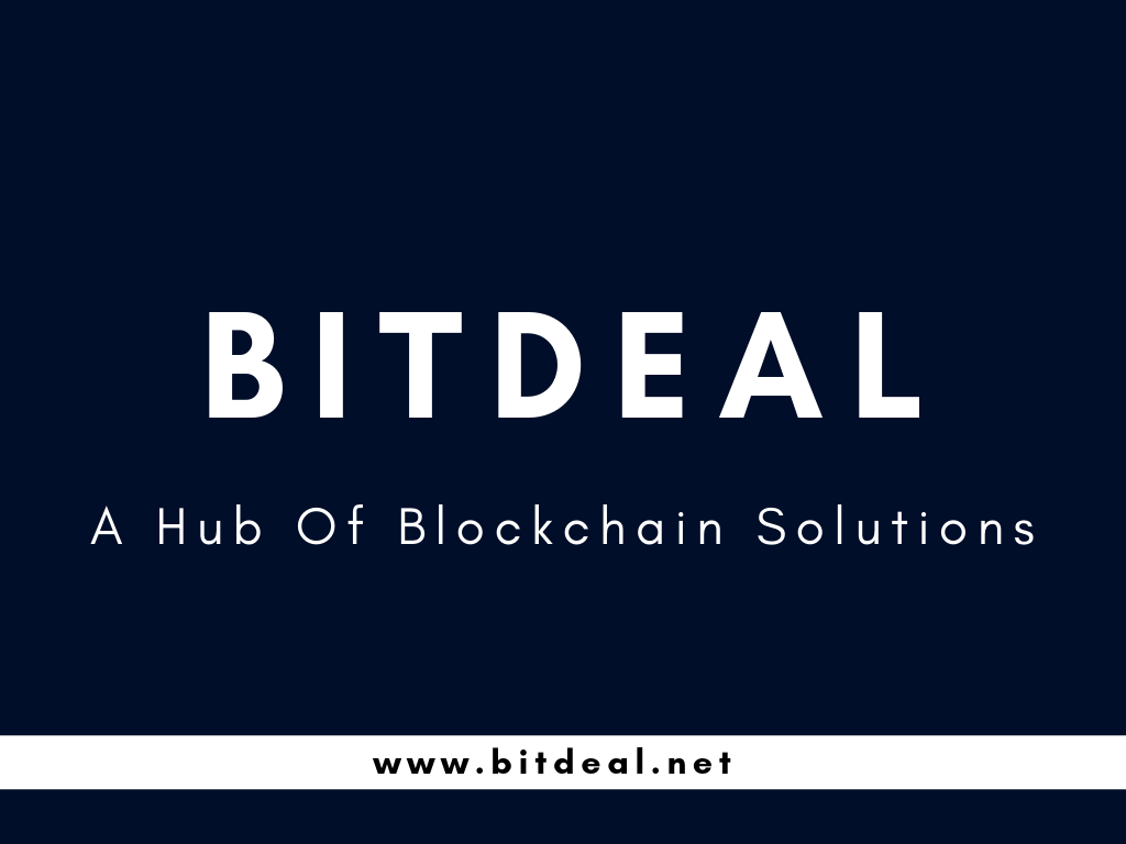 Bitdeal - A Hub Of Blockchain Solutions