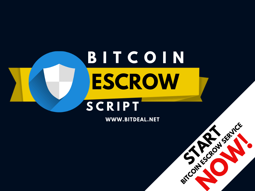 Bitcoin Escrow Script to Start Escrow Service Like Bitrated