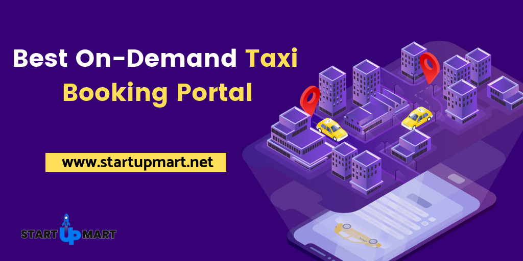 Build Your On-Demand Taxi Booking Portal