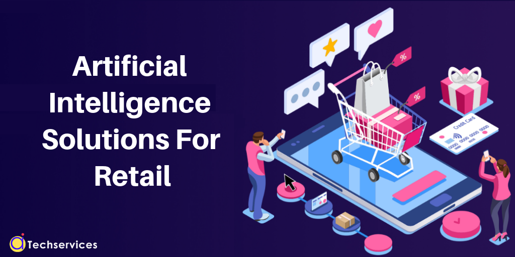 How Artificial Intelligence will save the Retail Sector?