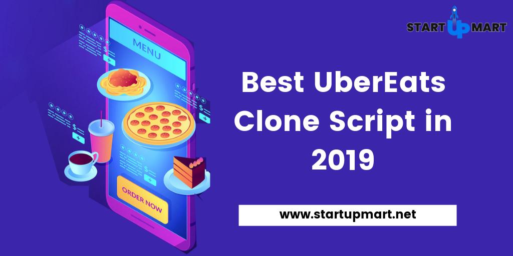 Best UberEats Clone Script in 2019 to Get More Revenue