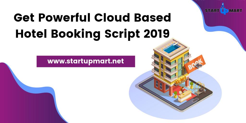 Get Powerful Cloud Based Hotel Booking Script 2019