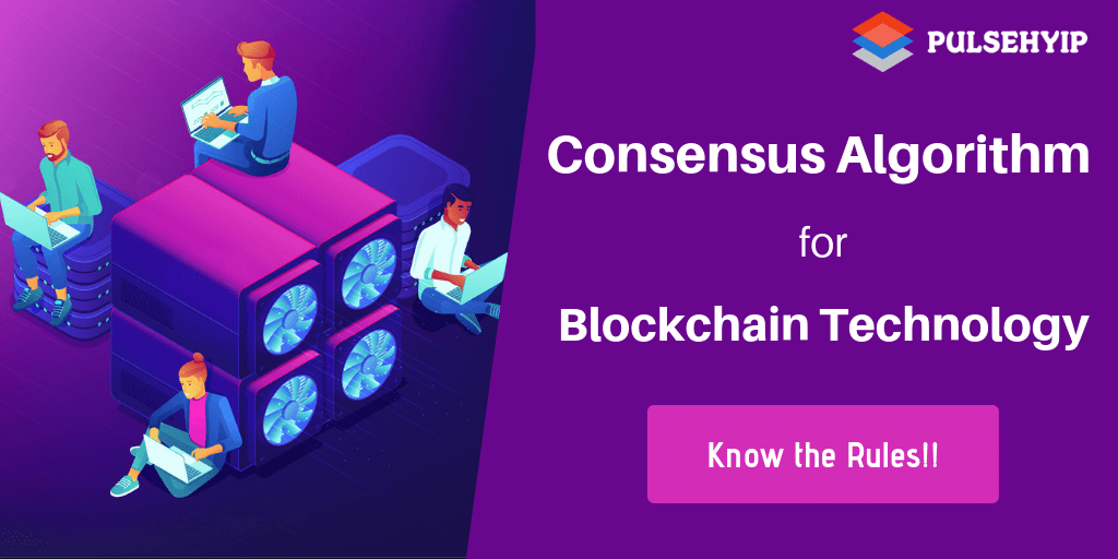https://res.cloudinary.com/du9txven3/image/upload/v1556113029/pulsehyip/consensus-algorithm.png