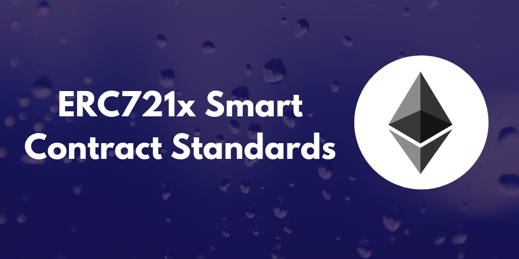 ERC721x Smart Contract Standards