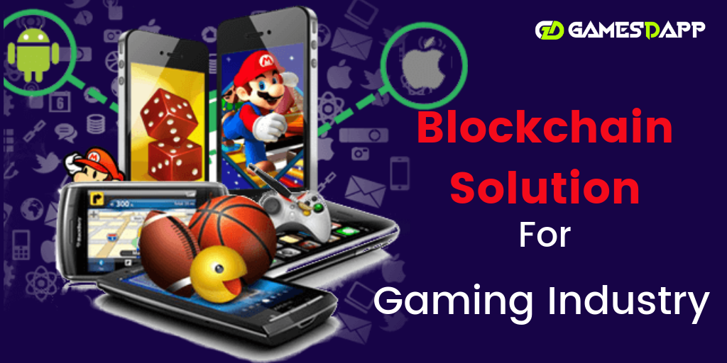 Blockchain Solutions for Gaming Industry