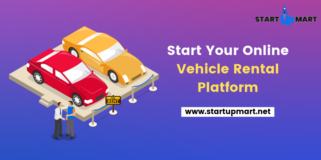 Start Your Online Vehicle Rental Platform.