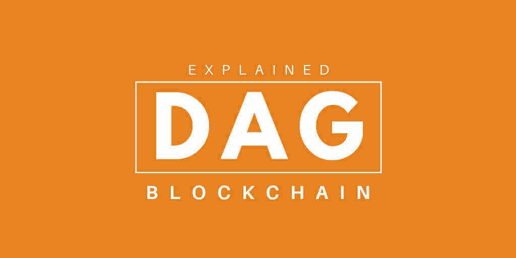 What is DAG Blockchain ?