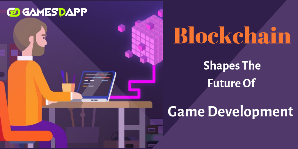 How can Blockchain Shape the Future of Game Development ?
