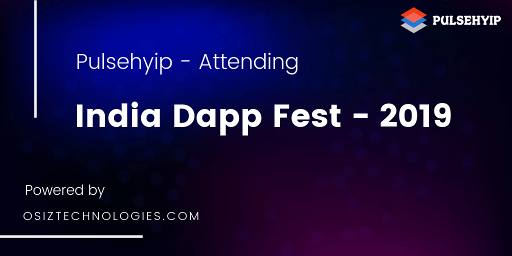 https://res.cloudinary.com/du9txven3/image/upload/v1560261733/pulsehyip/India-dapp-fest.png