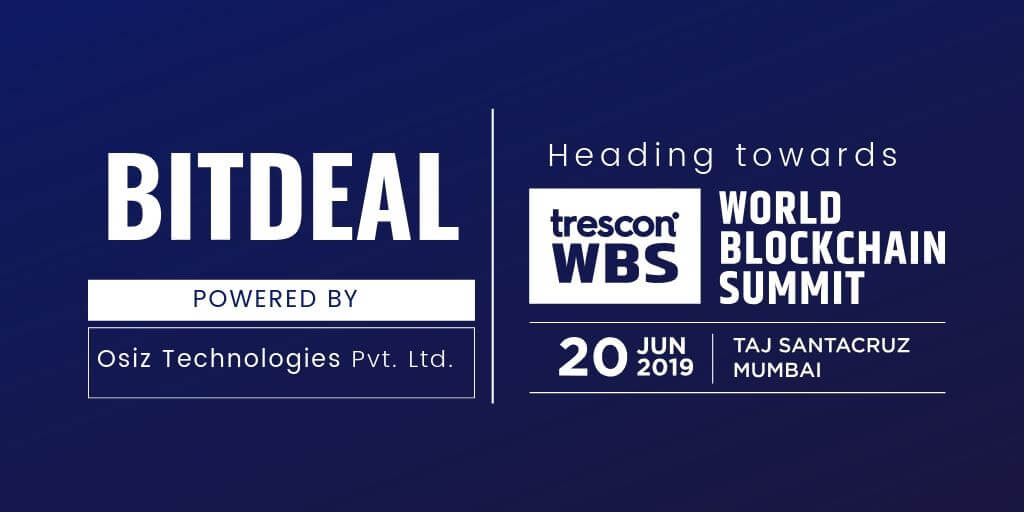 Bitdeal Heading Towards World Blockchain Summit India 2019