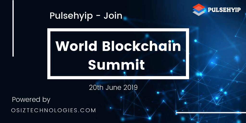 Pulsehyip Gonna Attend World Blockchain Summit India 2k19