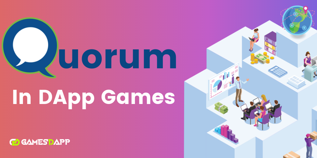 How to build DApp Games using Quorum blockchain?