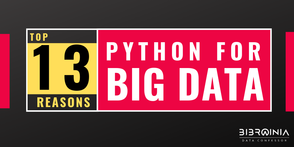 Why Choose Python For Big Data Analysis