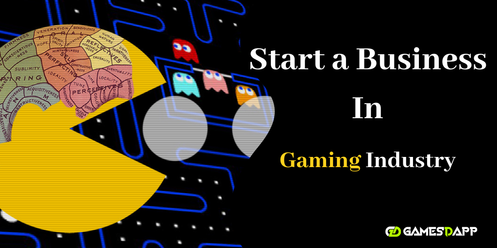 How to start a business in Gaming Industry