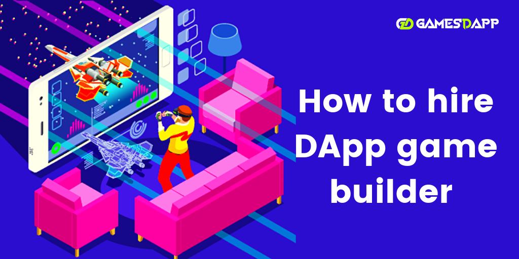 How to hire DApp game builder?
