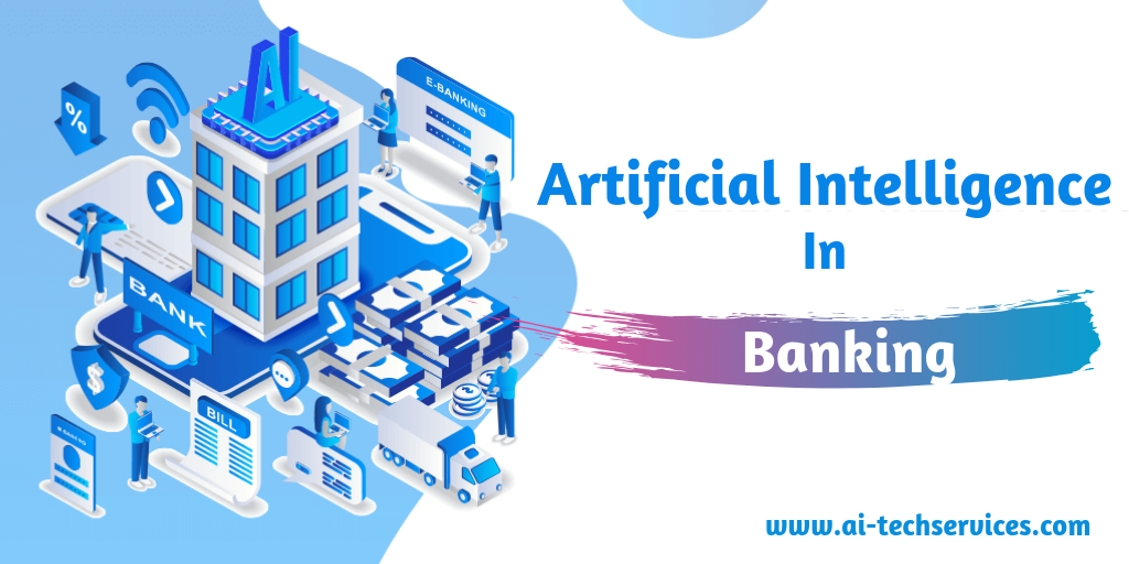 How AI can be used in Banking Sector?