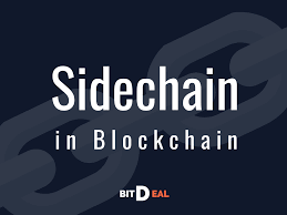 Sidechain  - Will be the one that sounds high in 2020 Blockchain Globe