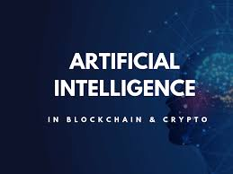Crptocurrency, Blockchain and Artificial intelligence : An Overview