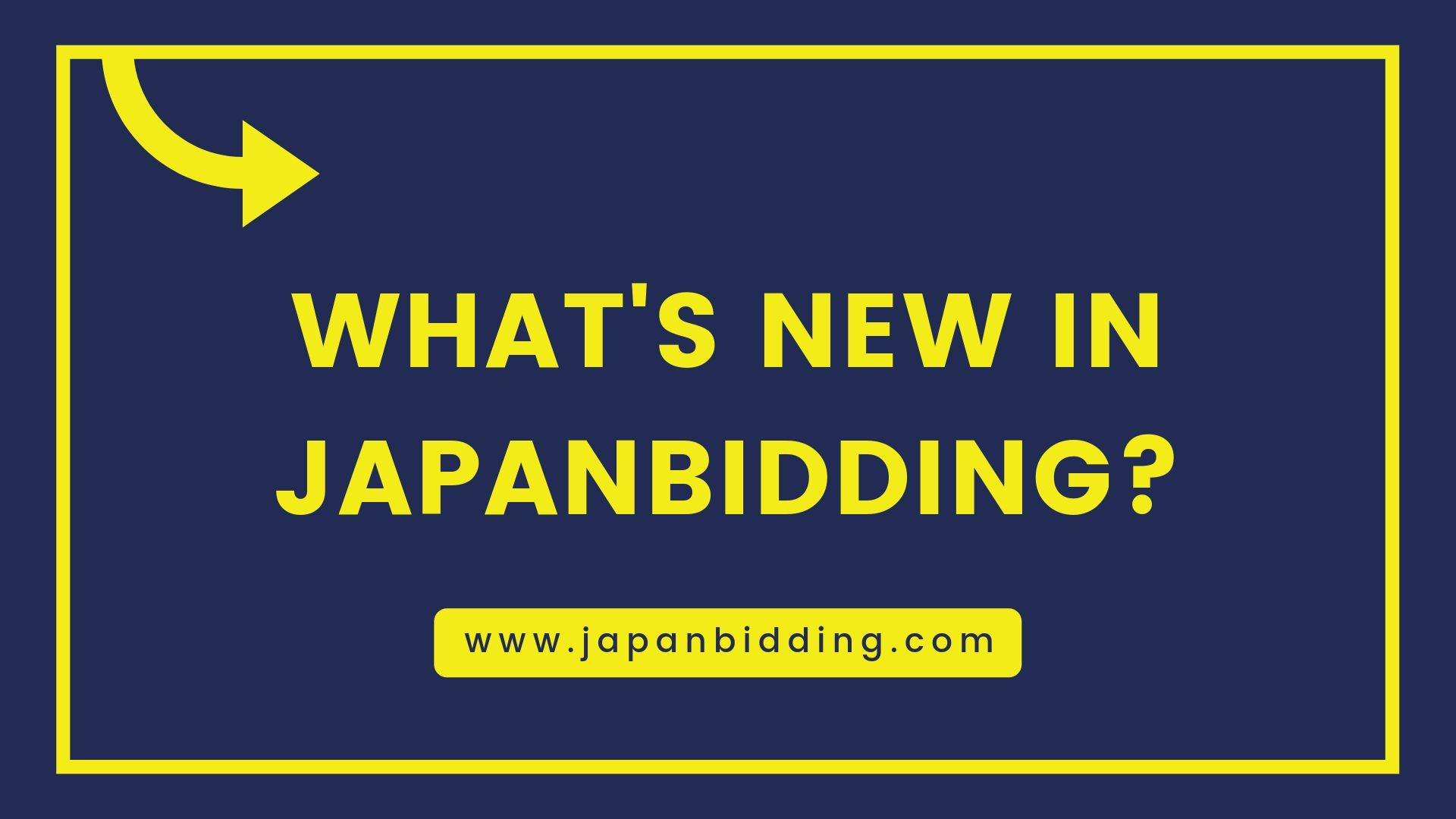 What's New in Japanbidding?