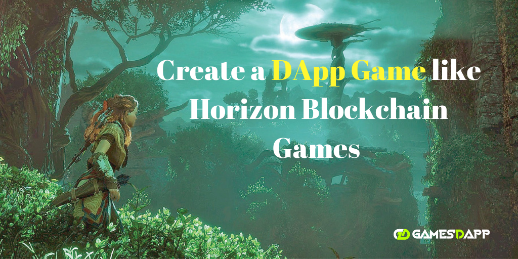 Do you want to create a Game like Horizon blockchain games?