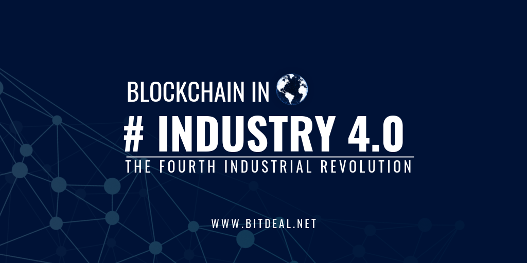 Blockchain Technology In Industry 4.0