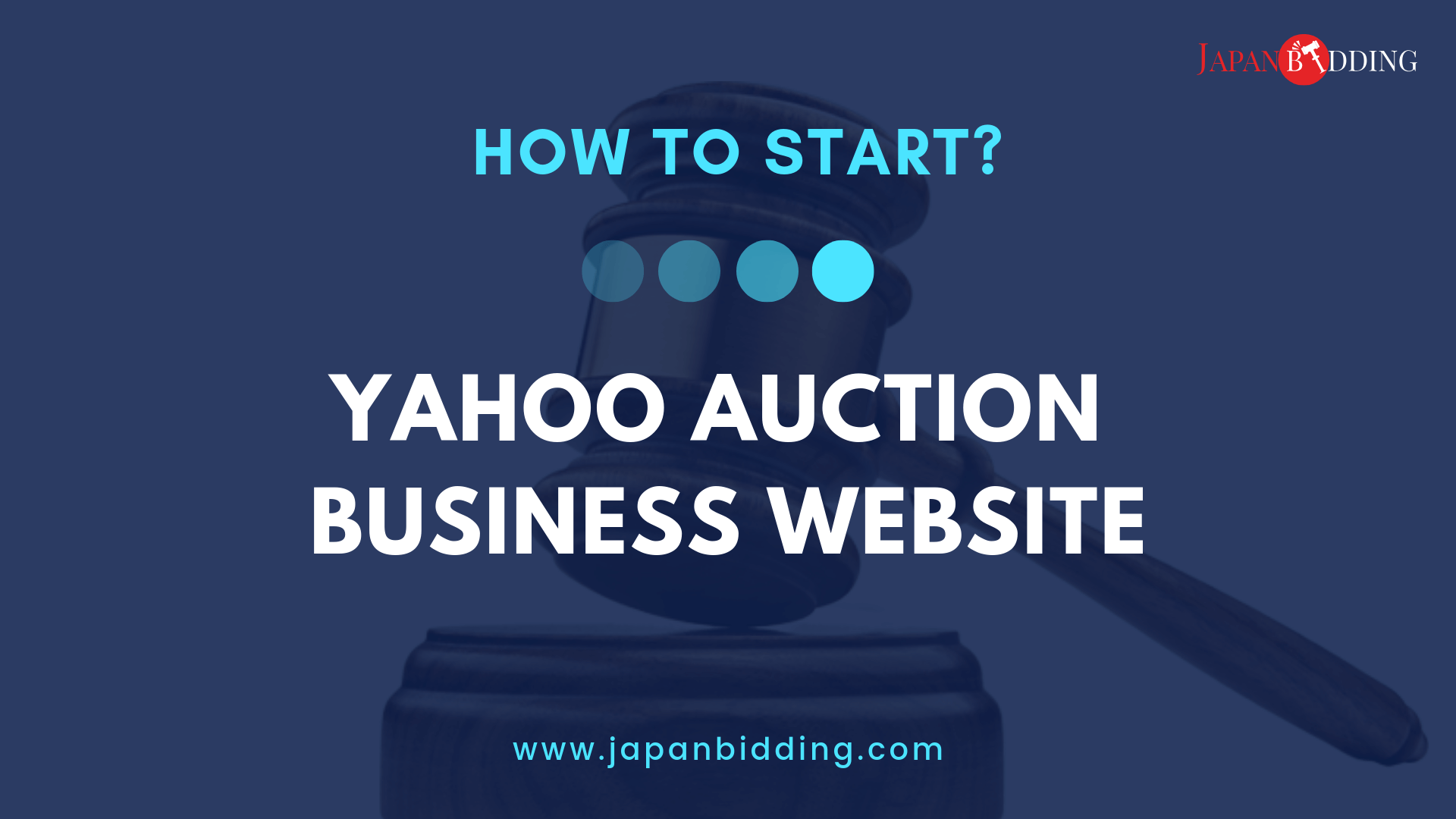 How To Start Yahoo Auction Business Website?