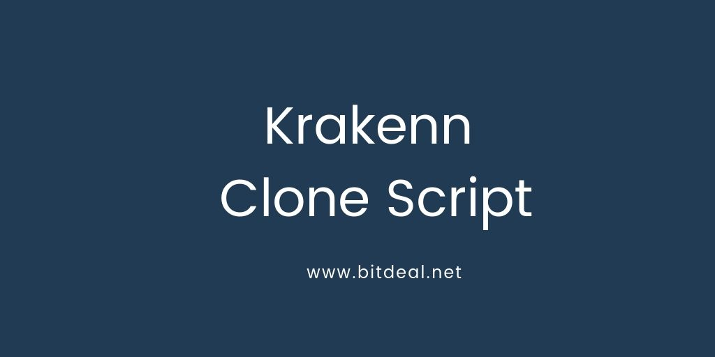 Krakenn Clone Script To Start an Exchange Like Krakenn