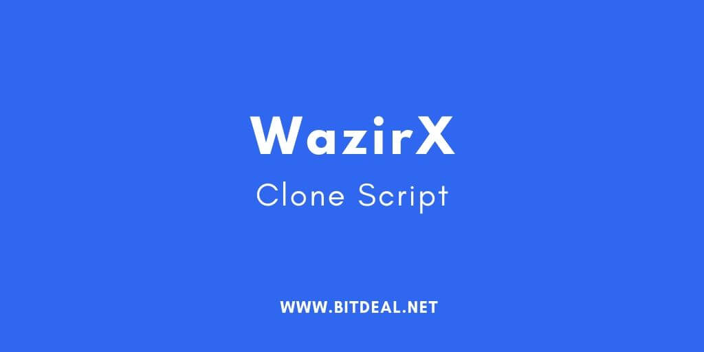 Why to start a crypto exchange like WazirX? | WazirX Clone Script