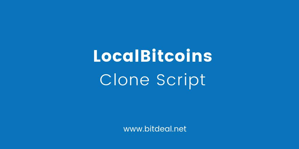 LocalBitcoins Clone Script to start P2P exchange like LocalBitcoins