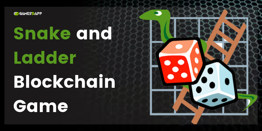 Snake & Ladder Blockchain Dapp Game Development