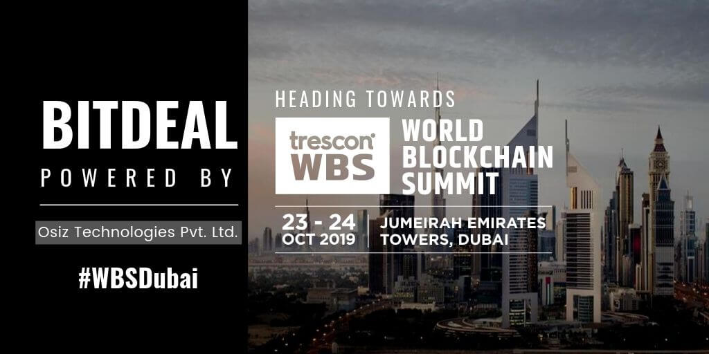 Bitdeal Attends World Blockchain Summit 2019 In Dubai