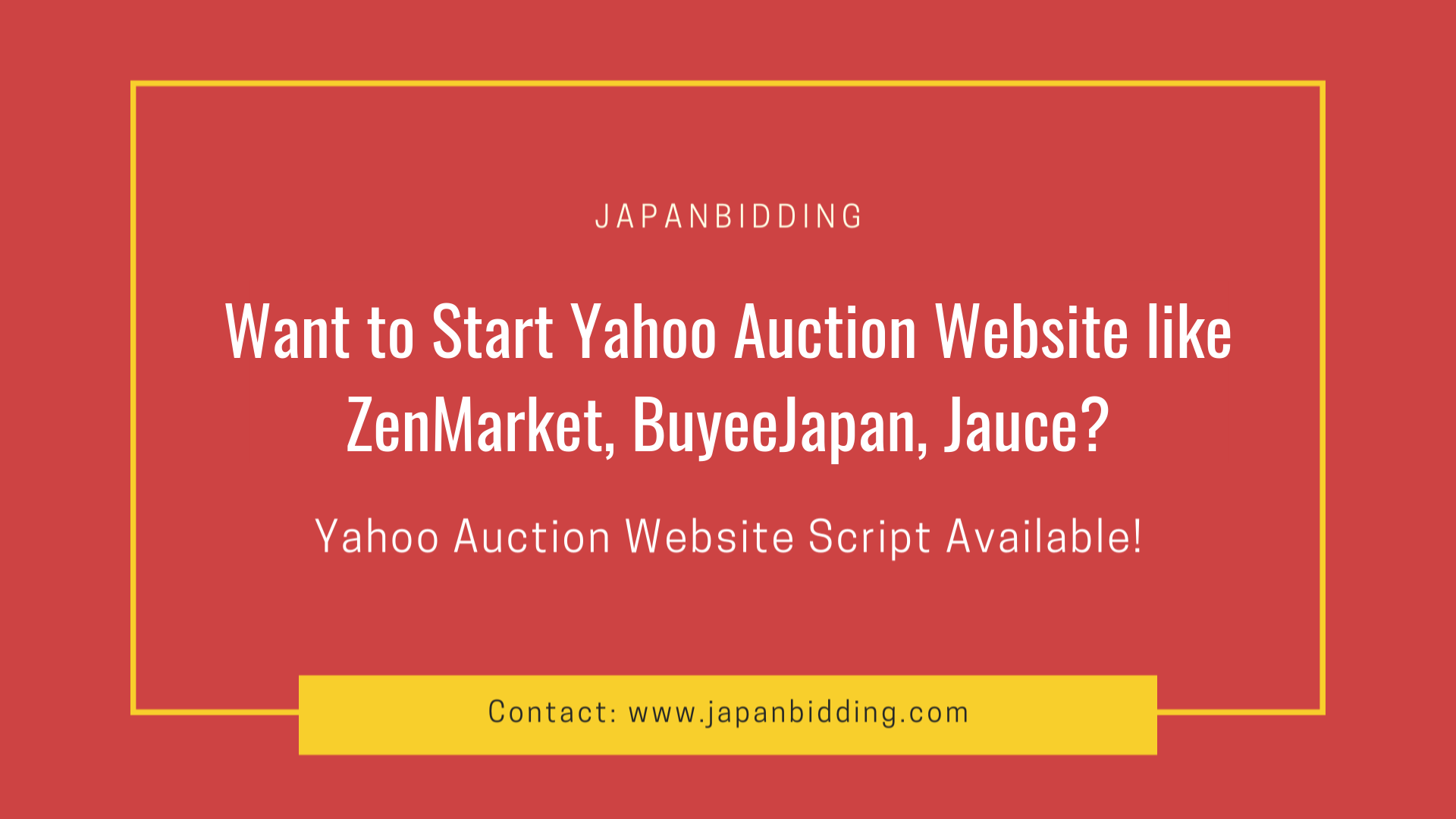How to Start Yahoo Auction Website like ZenMarket, BuyeeJapan, Jauce