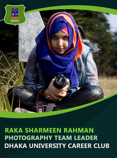Raka Sharmeen Rahman - Team Leader-Dhaka University Career Club