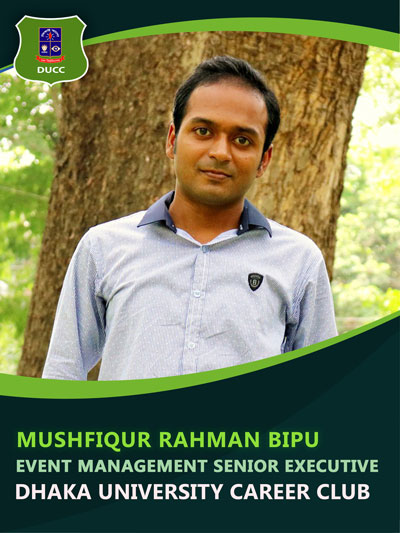 Mushfiqur Rahman Bipu - Senior Executive-Dhaka University Career Club