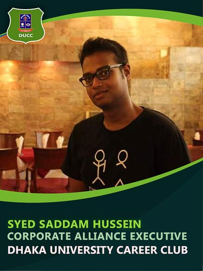 Syed Saddam Hussain - Executive-Dhaka University Career Club