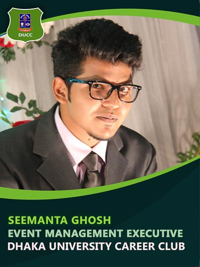 Seemanto Ghosh - Executive-Dhaka University Career Club