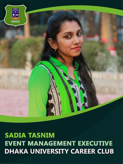 Sadia Tasnim - Executive-Dhaka University Career Club