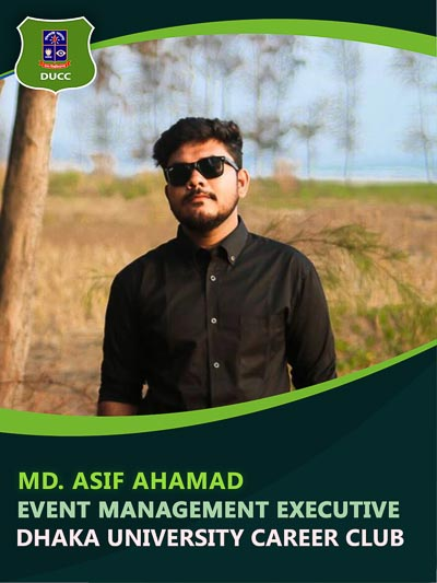 Md.Asif Ahamad - Executive-Dhaka University Career Club