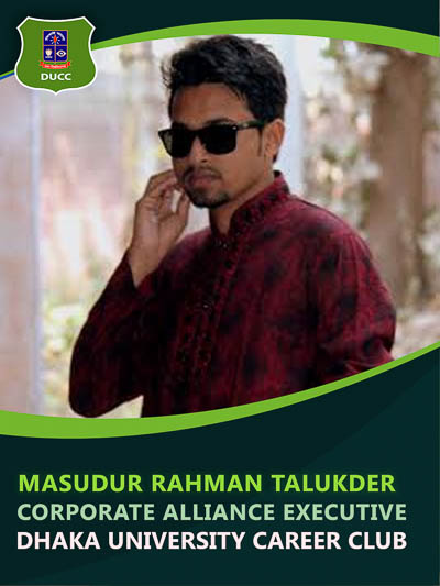 Masudur Rahman Talukder - Executive-Dhaka University Career Club