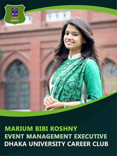 Marium Bibi Roshny - Executive-Dhaka University Career Club