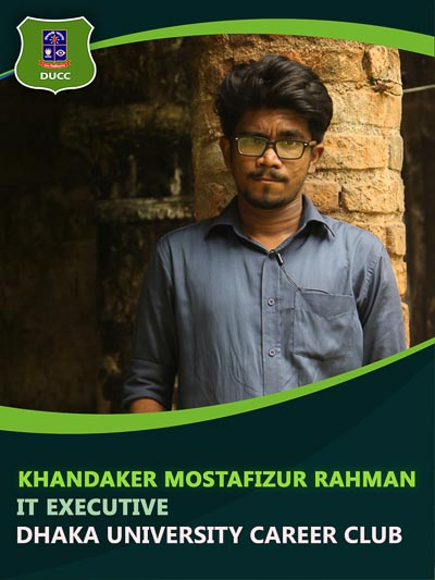 Khandkar Mustafizur Rahman - Executive-Dhaka University Career Club