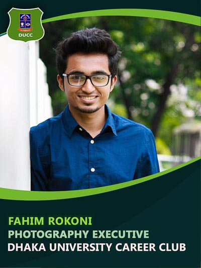 Fahim Rokoni - Executive-Dhaka University Career Club