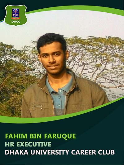Fahim Bin Faruque - Executive-Dhaka University Career Club