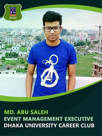 Abu saleh - Executive-Dhaka University Career Club