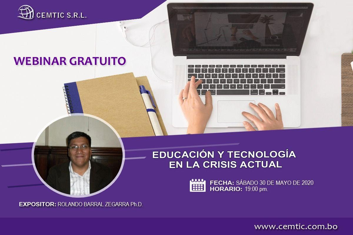 WEBINAR EDUCACION Y TECNOLOGIA EN LA CRISIS ACTUAL